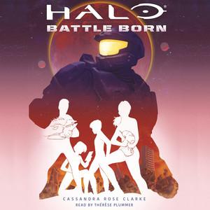 Halo - Battle Born (Unabridged) Audiobook