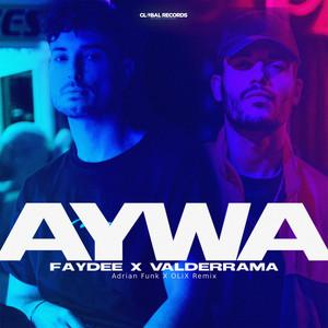 Aywa (Adrian Funk X OLiX Remix)