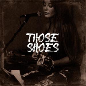 Those Shoes album