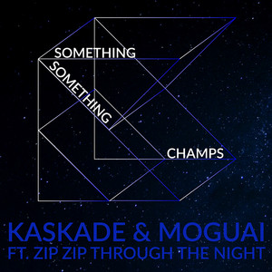 Something Something Champs (Radio Edit)