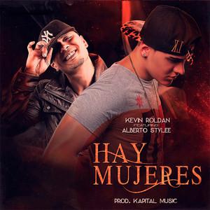 Hay Mujeres (feat. Alberto Stylee)