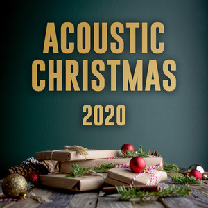 Acoustic Christmas 2020 - Xmas Chill Acustic