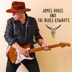 James House and the Blues Cowboys album
