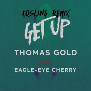 Get Up (Kosling Remix)
