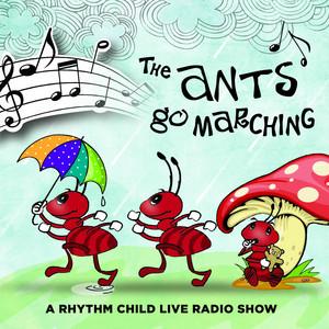 The Ants Go Marching – A Rhythm Child Live Radio Show