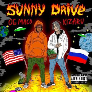 Sunny Drive (feat. OG Maco) (feat. OG Maco)