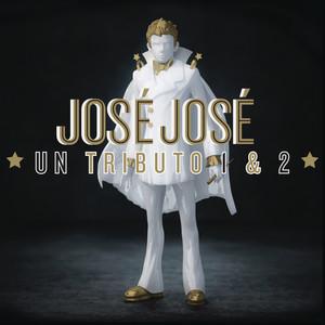 José José, Un Tributo 1 & 2 album