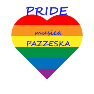PRIDE ️ Musica Pazzeska