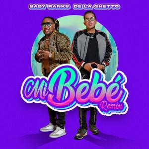Mi Bebe (Remix)