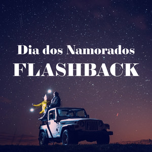Dia dos Namorados Flashback