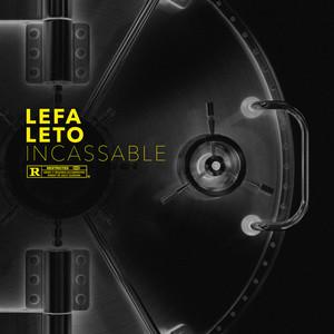 Incassable (feat. Leto)