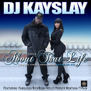 About That Life (feat. Fabolous, T Pain, Rick Ross, Nelly & French Montana) (Clean)