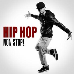 Hip Hop Non Stop!