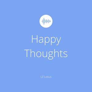 Happy Thoughts (Remastered)