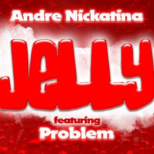 Jelly (feat. Problem) - Single