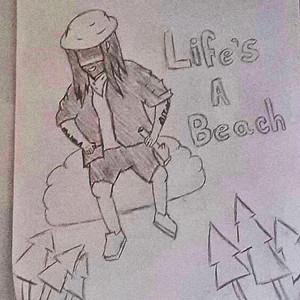 LIFES A BEACH