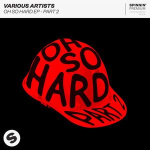 Oh So Hard, Pt. 2 - EP
