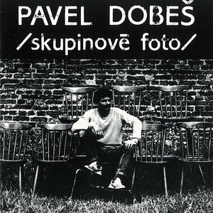 Pavel Dobeš - Skupinové Foto