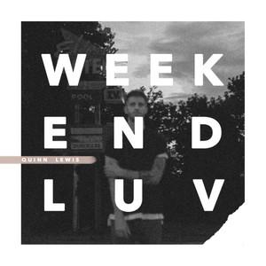 Weekend Luv