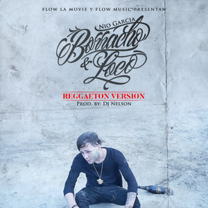 Borracho y Loco (Reggaeton Version)