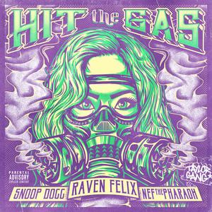 Raven Felix Ft. Snoop Dogg & Nef The Pharaoh – Hit The Gas (Acapella)