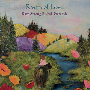 Rivers of Love