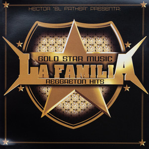 Goldstar Music La Familia Reggaeton Hits