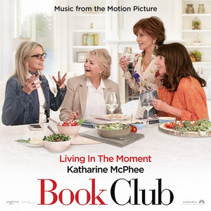 """Living in the Moment (Music from the Motion Picture """"Book Club"""")"""