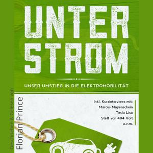 Unter Strom (Unser Umstieg in die Elektromobilität) Audiobook