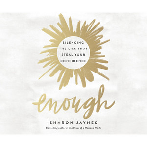Enough - Silencing the Lies That Steal Your Confidence (Unabridged)