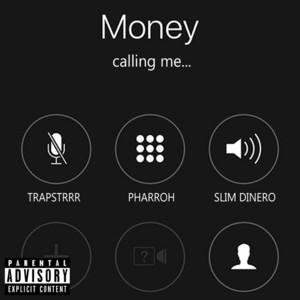 Money Calling Me