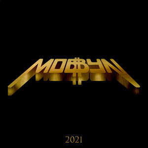 MOBBYNATORS MIXTAPE 2021