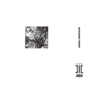 100 SEASONS by J SOUL BROTHERS III