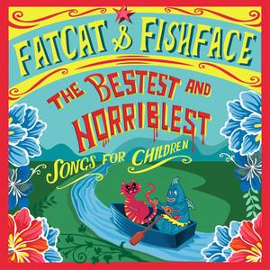 Fatcat & Fishface