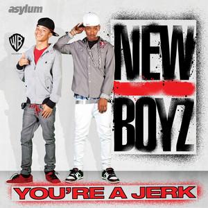 You're A Jerk (International)