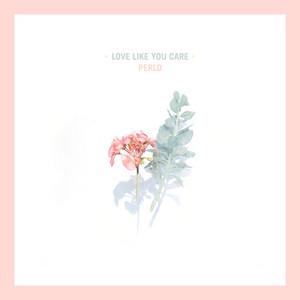 Love Like You Care
