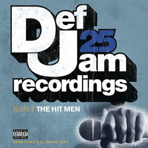 Def Jam 25: Volume 5 - The Hit Men (Explicit)