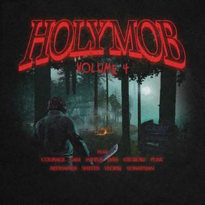 Holy Mob, Vol. 4