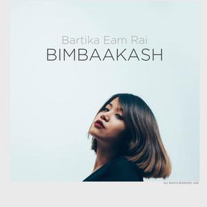 Bimbaakash - Bartika Eam Rai