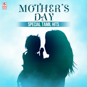 Mother's Day Special Tamil Hits