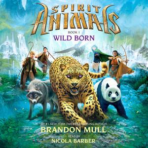 Wild Born - Spirit Animals 1 (Unabridged) Livre audio téléchargement gratuit