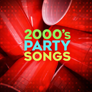 2000's Party Songs