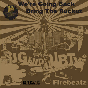 We're Going Back / Bring the Ruckuz