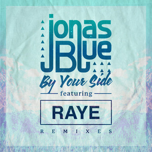 By Your Side (Remixes)