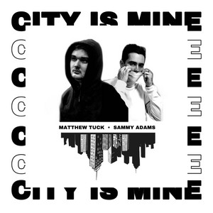 City Is Mine