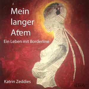 Mein langer Atem (Ein Leben mit Borderline) Audiobook