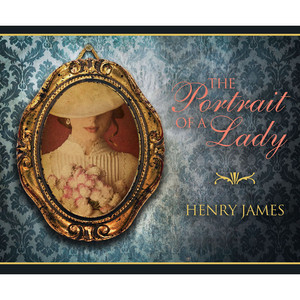 The Portrait of a Lady (Unabridged) Audiobook