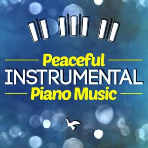 Peaceful Instrumental Piano Music album