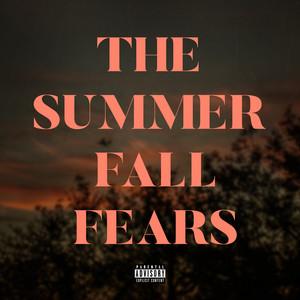 The Summer Fall Fears (feat. Beau Monga)
