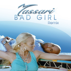 Bad Girl (Cure & Cause Club Mix)